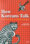 How Koreans Talk - A Collection of Expressions