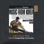 Hwang Byungki - Kayagum: Early Recording