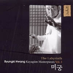 Hwang Byungki - Kayagum Masterpieces Vol.3: The Labyrinth