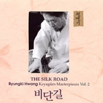 Hwang Byungki - Kayagum Materpieces Vol.2: The Silk Road