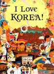 I Love Korea! (Korean-English)