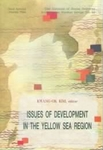 Issues of Development in the Yellow Sea Region