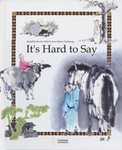 It's Hard to Say: Buddhist Stories Told by Seon Master Daehaeng