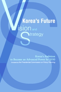 Korea's Future: Vision and Strategy
