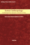 Korean Anthropology: Contemporary Korean Culture in Flux
