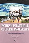Korean Intangible Cultural Properties: Folk Dramas, Games, and Rites