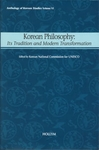 Korean Philosophy: Its Tradition and Modern Transformation