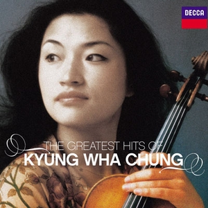 Kyung Wha Chung - The Greatest Hits