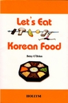 Let's Eat Korean Food