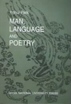 Man, Language and Poetry