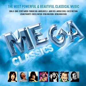 Mega Classics - The Most Powerful & Beautiful Classical Music