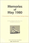 Memories of May 1980 - A Documentary History of the Kwangju Uprising in Korea
