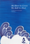 No River to Cross No Raft to Find: The Teachings of Seon Master Daehaeng