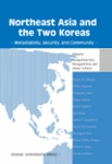 Northeast Asia and the Two Koreas