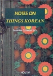 Notes on Things Korean (Hardcover)