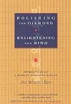 Polishing the Diamond: Enlightening the Mind