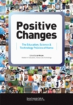 Positive Changes - The Education Science & Technology Polices of Korea