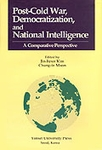Post-Cold War, Democratization and National Intelligence