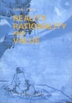 Reality, Rationality and Value
