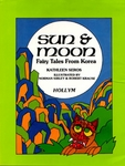 Sun & Moon: Fairy Tales from Korea