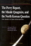 The Perry Report, the Missile Quagmire and the North Korean Question