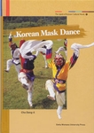 The Spirit of Korean Cultural Roots 10: Korean Mask Dance