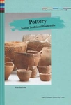 The Spirit of Korean Cultural Roots 14: Pottery - Korean Traditional Handicrafts