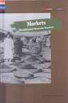 The Spirit of Korean Cultural Roots 17: Markets - Traditional Korean Society