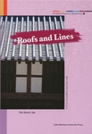 The Spirit of Korean Cultural Roots 3: Roofs and Lines