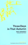 Three Days in That Autumn