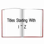 Titles Starting With I ~ Z