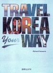 Travel Korea Your Way