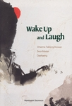 Wake Up and Laugh: Dharma Talks by Korean Seon Master Daehaeng