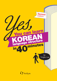 Yes, You Can Learn Korean Language Structure in 40 Minutes