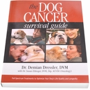 The Dog Cancer Survival Guide - Paperback