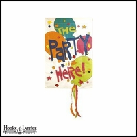"""The Party is Here!"" Garden Flag - 18""x12.5"""