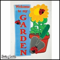 """Welcome to My Garden"" Small Flag - 18""x12.5"""