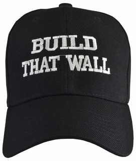 Build That Wall Black Baseball Hat - Click to enlarge