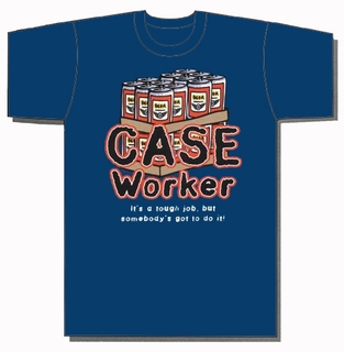Case Worker T-Shirt - Click to enlarge