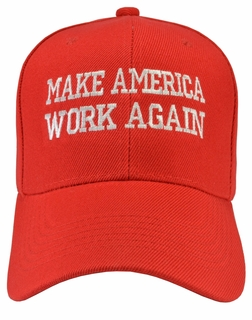 Make America Work Again Red Hat on Sale  - Click to enlarge