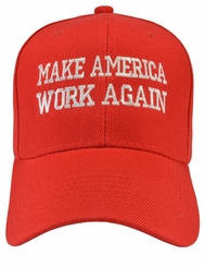 Make America Work Again Red Hat on Sale