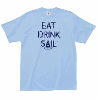 Eat Drink Sail T-Shirt