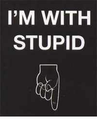 I'm with Stupid - Finger Down T-Shirt
