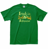 Irish and Awesome T-Shirt