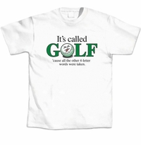 It's Called Golf T-Shirt