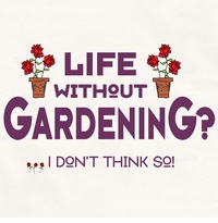 Life Without Gardening Apron