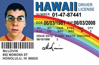 McLovin Superbad Driver License Replica