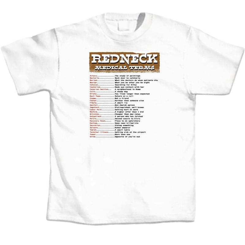 Redneck Medical Terms T-Shirt @ IncredibleGifts