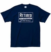 Retired New Management T-Shirt