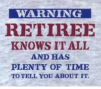 Retiree Knows It All T-Shirt